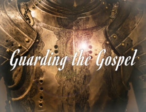 GuardingTheGospel-podcast-300x229