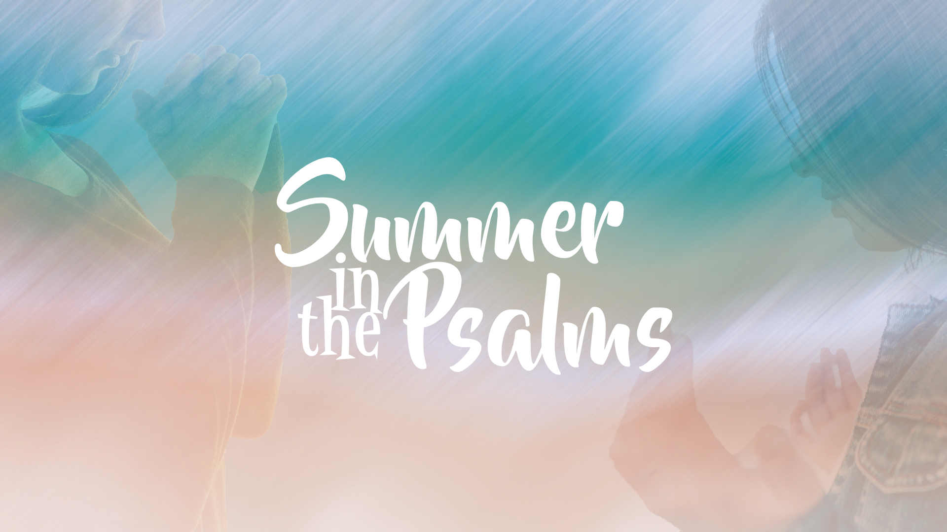 Summer in the Psalms title image